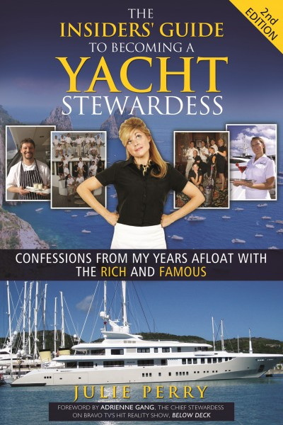 """The Insiders' Guide to Becoming a Yacht Stewardess"" - 2nd Edition Book Cover"