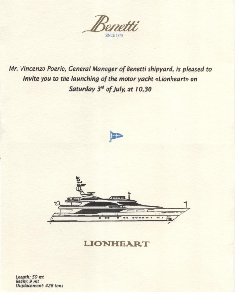 "Motoryacht ""Lionheart"" -- now called ""Cuor Di Leone"" and used as M/Y 'Honor"" on Bravo TV's ""Below Deck"" -- launch Invitation from Benetti Shipyard, July 1999."