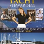 2nd Edition The Insiders' Guide to Becoming a Yacht Stewardess