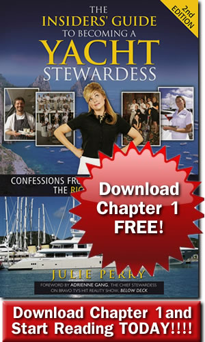 Download Chapter One of The Insiders' Guide to Becoming a Yacht Stewardess for FREE