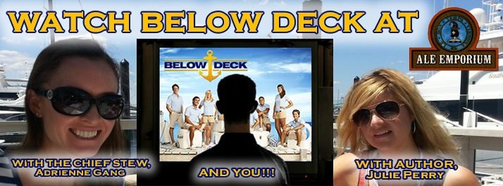 "Adrienne Gang ""Below Deck"" viewing party at Ale Emporium, with author Julie Perry of ""The Insiders' Guide to Becoming a Yacht Stewardess - 2nd Edition"""