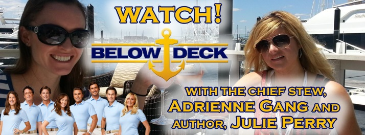"Yacht Stewardess Adrienne Gang and Author Julie Perry - ""Below Deck"" Viewing Party at Ale Emporium, Indianapolis, August 19 8:30PM"